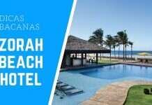 Dicas Bacanas do Zorah Beach Hotel