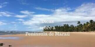Dicas sobre a Península de Maraú