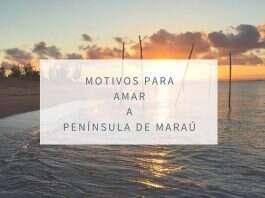 Motivos para amar a Península de Maraú