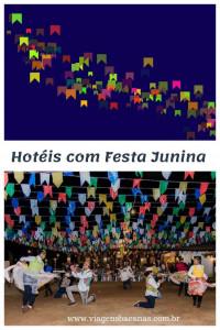 Hotéis com Festa Junina