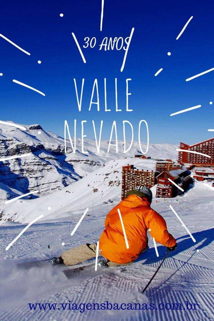 Valle Nevado 30 Anos