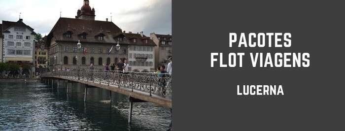 Pacotes de viagem para Lucerna com a Flot Viagens