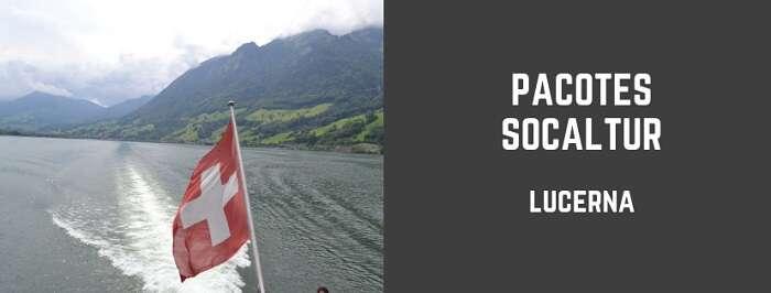 Pacotes de viagem para Lucerna com a Socaltur