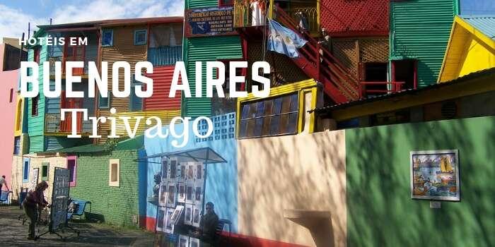 Pacotes para Buenos Aires com a Trivago - Viagens Bacanas