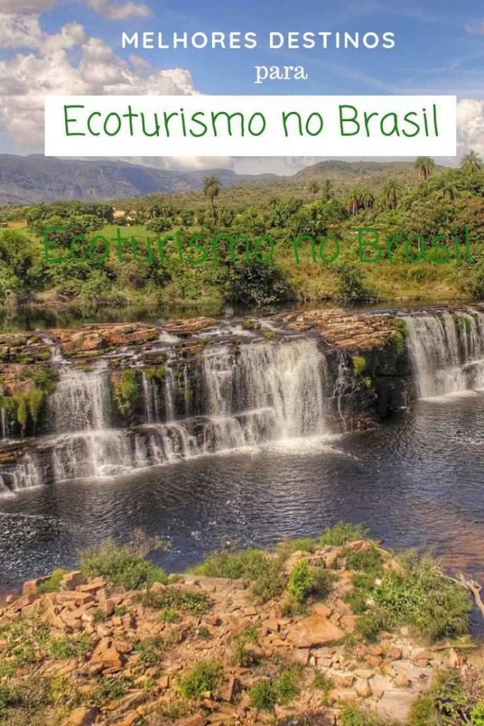Destinos de Ecoturismo no Brasil - Viagens Bacanas