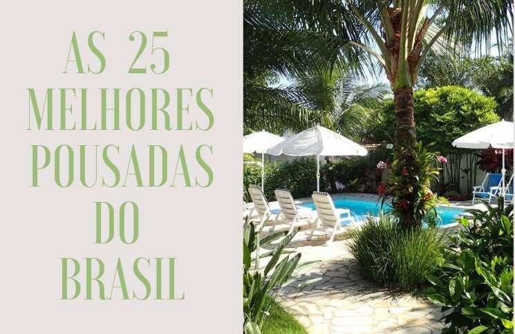 As 25 Melhores Pousadas do Brasil