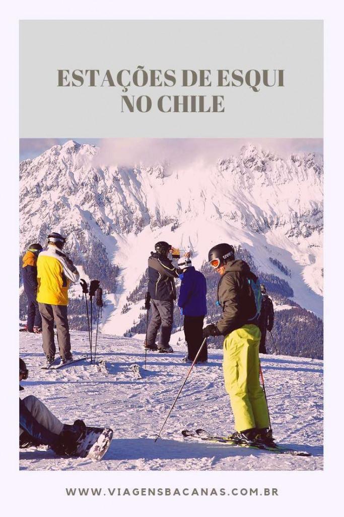 Estações de Esqui no Chile - Viagens Bacanas
