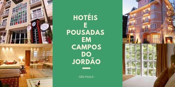Onde Ficar em Campos do Jordão - Hotéis e Pousadas em Campos do Jordão