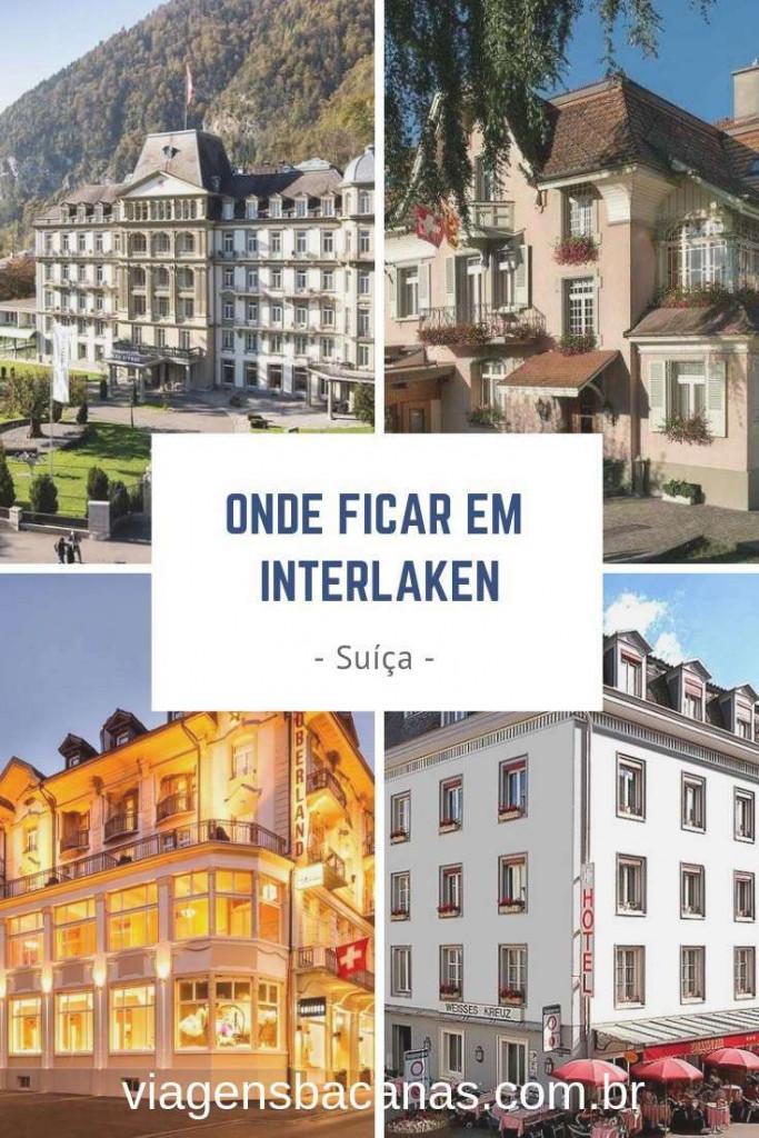 Onde Ficar em Interlaken - Viagens Bacanas