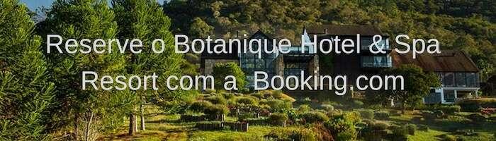 Reserve o Hotel Botanique & Spa com a Booking.com - Viagens Bacanas