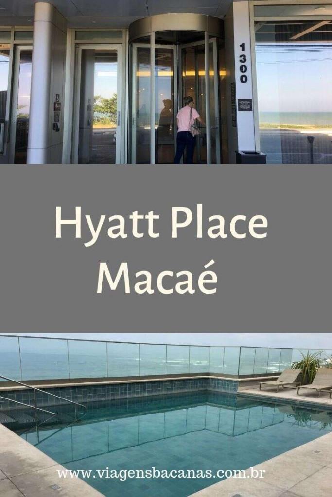 Hotel Hyatt Place Macaé