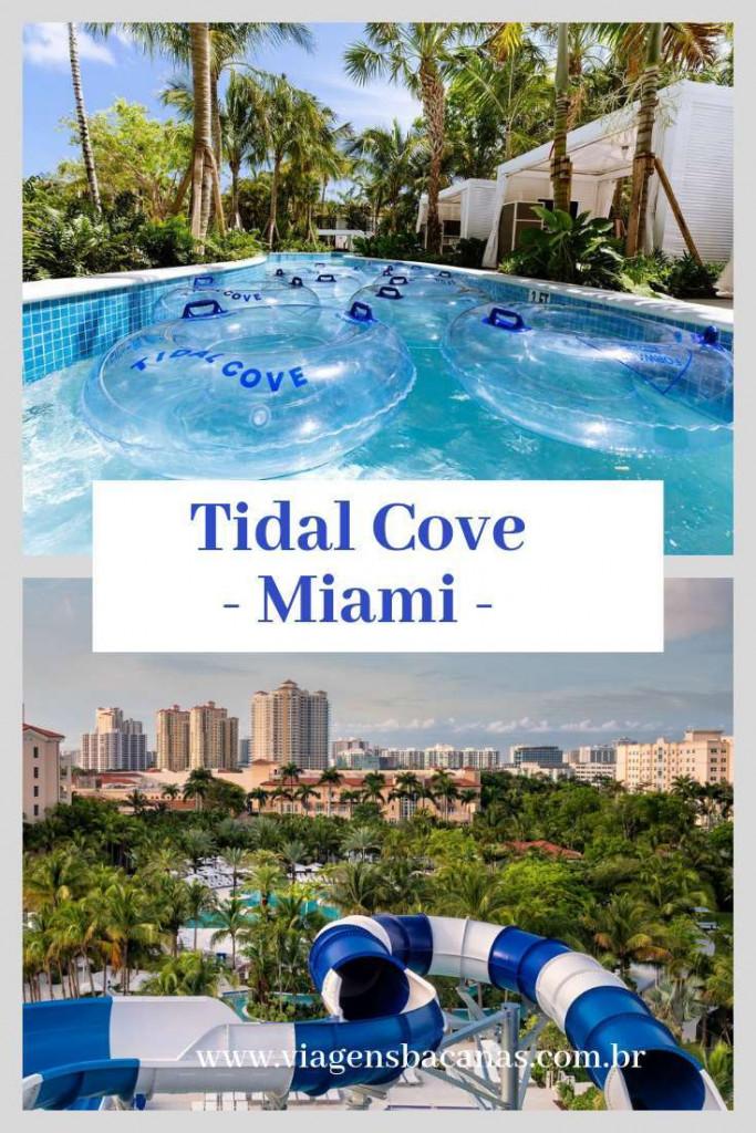 Parque Aquático Tidal Cove em Miami - Viagens Bacanas