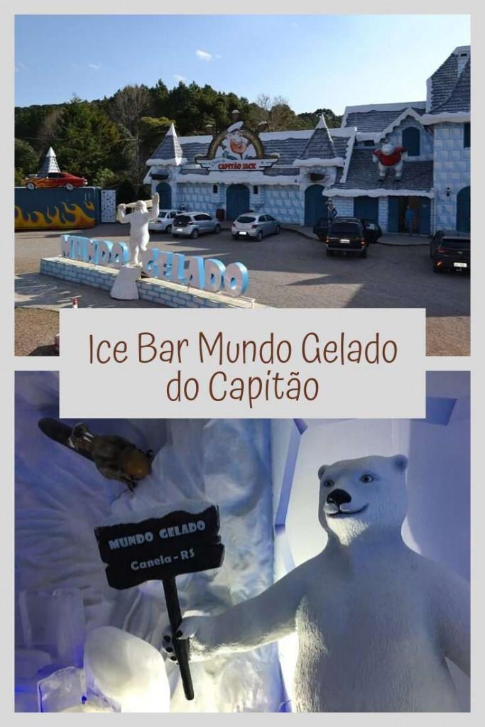 Ice Bar Mundo Gelado do Capitão - Viagens Bacanas