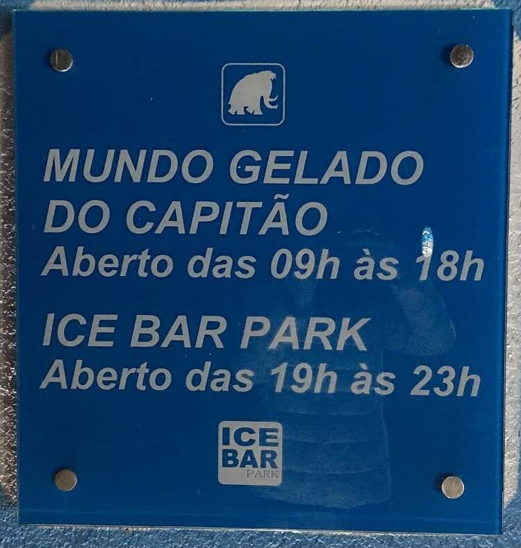 Horários de funcionamento do Ice Bar Mundo Gelado