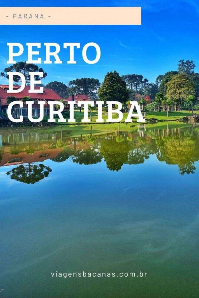 O que fazer perto de Curitiba - Viagens Bacanas