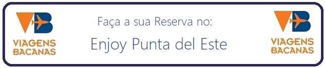 Reserve Enjoy Punta del Este - Viagens Bacanas