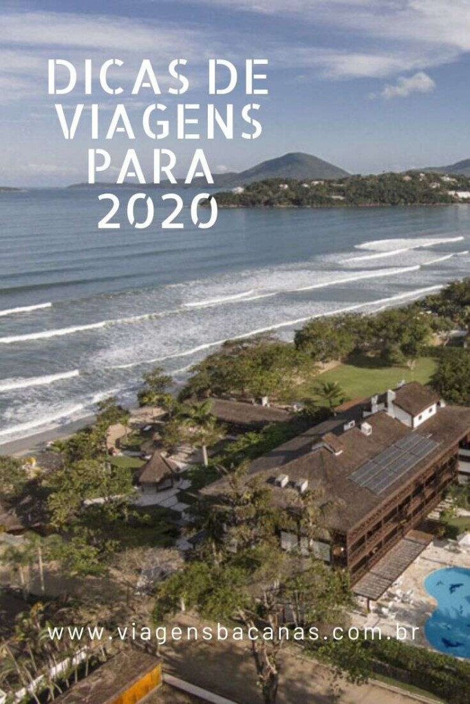 Dicas de viagens para 2020 - Viagens Bacanas