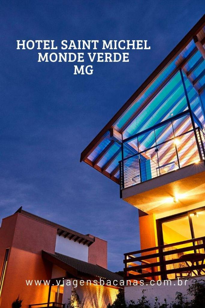 Hotel Saint Michel em Monte Verde - Viagens Bacanas