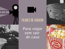 Filmes de viagem - Viagens Bacanas