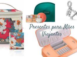 Presentes para Mães Viajantes - Viagens Bacanas