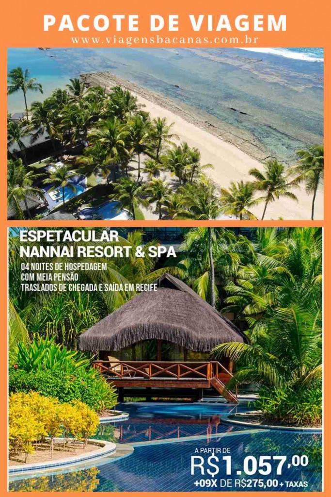Pacote Nannai Resort & Spa - Viagens Bacanas